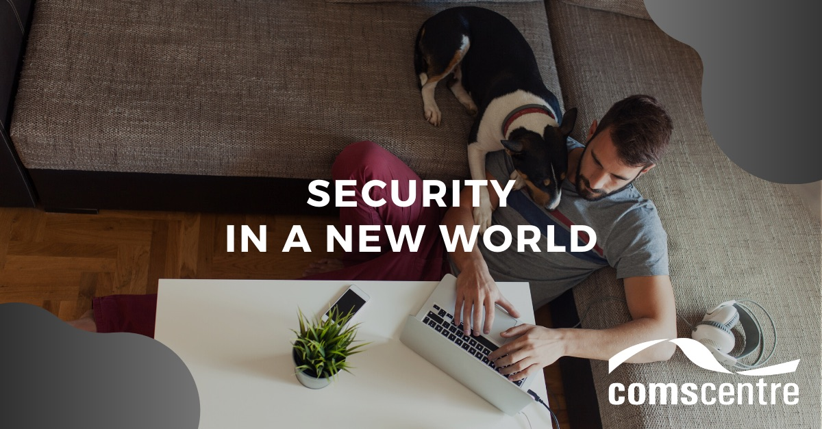 Security in a new world